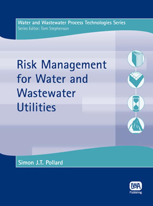Risk Management for Water and Wastewater Utilities
