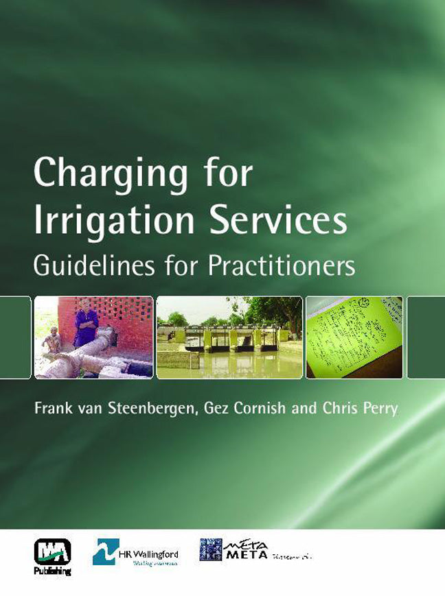 Charging for Irrigation Services: Guidelines for Practitioners