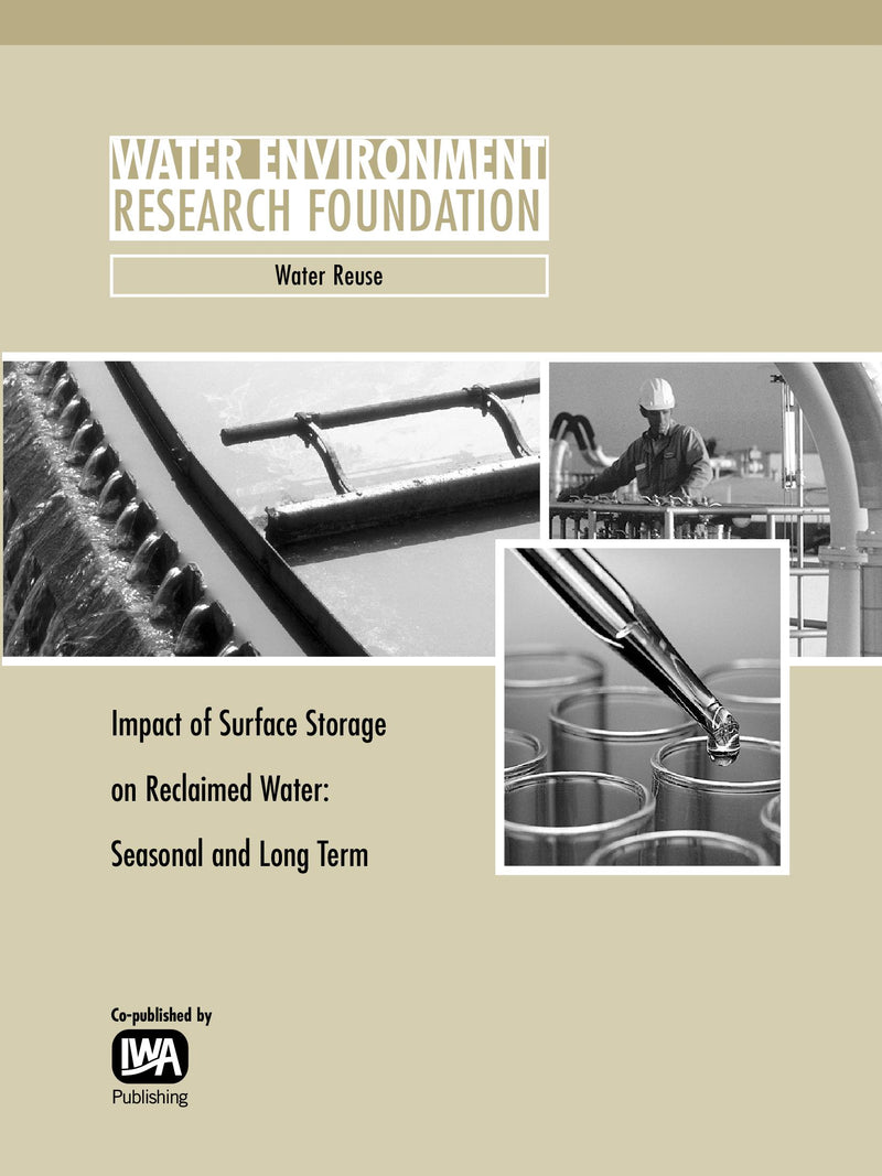 Impact of Surface Storage on Reclaimed Water: Seasonal and Long Term