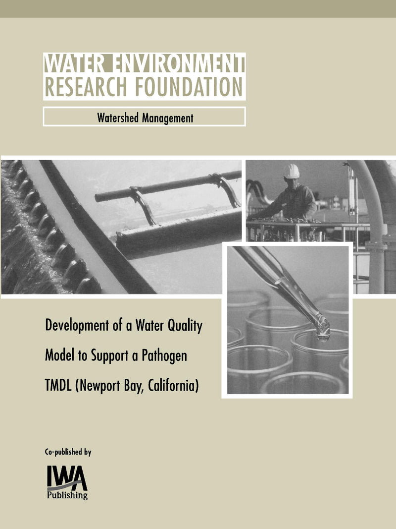 Development of a Water Quality Model to Support Newport Bay, California TMDL