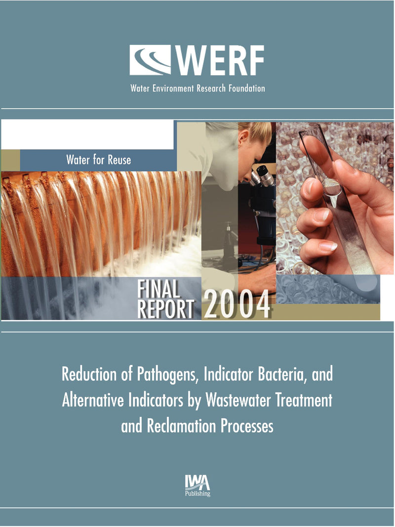 Reduction of Pathogens, Indicator Bacteria, and Alternative Indicators by Wastewater Treatment and Reclamation Processes
