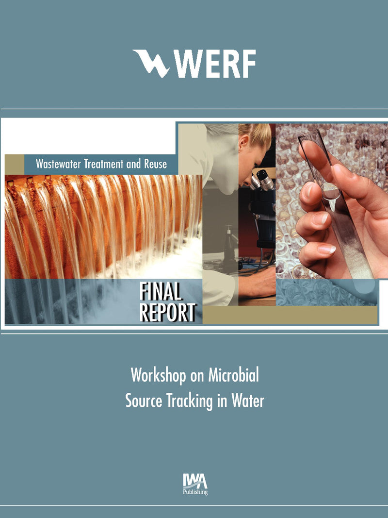 Workshop on Microbial Source Tracking in Water: Protecting Human Health