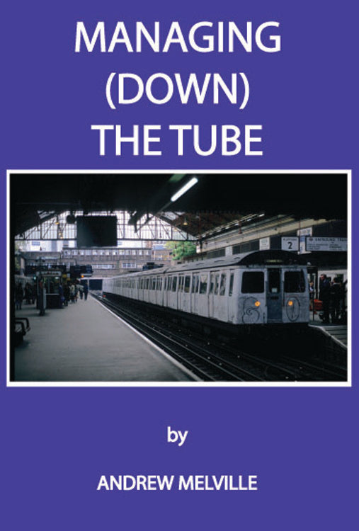 Managing (Down) the Tube