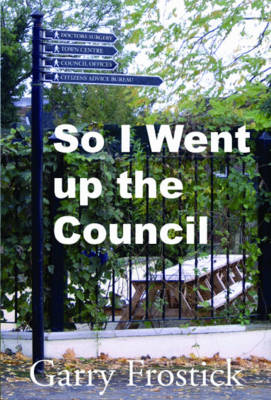 So I went up the Council
