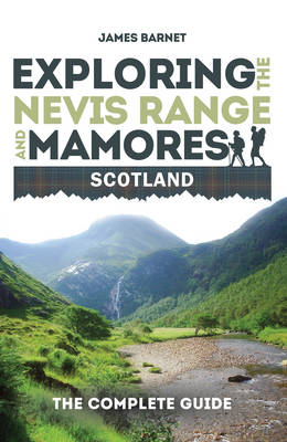 Exploring the Nevis Range and Mamores, Scotland