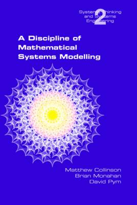 A Discipline of Mathematical Systems Modelling