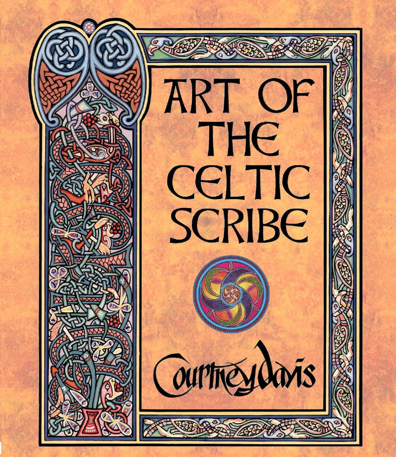 Art of the Celtic Scribe