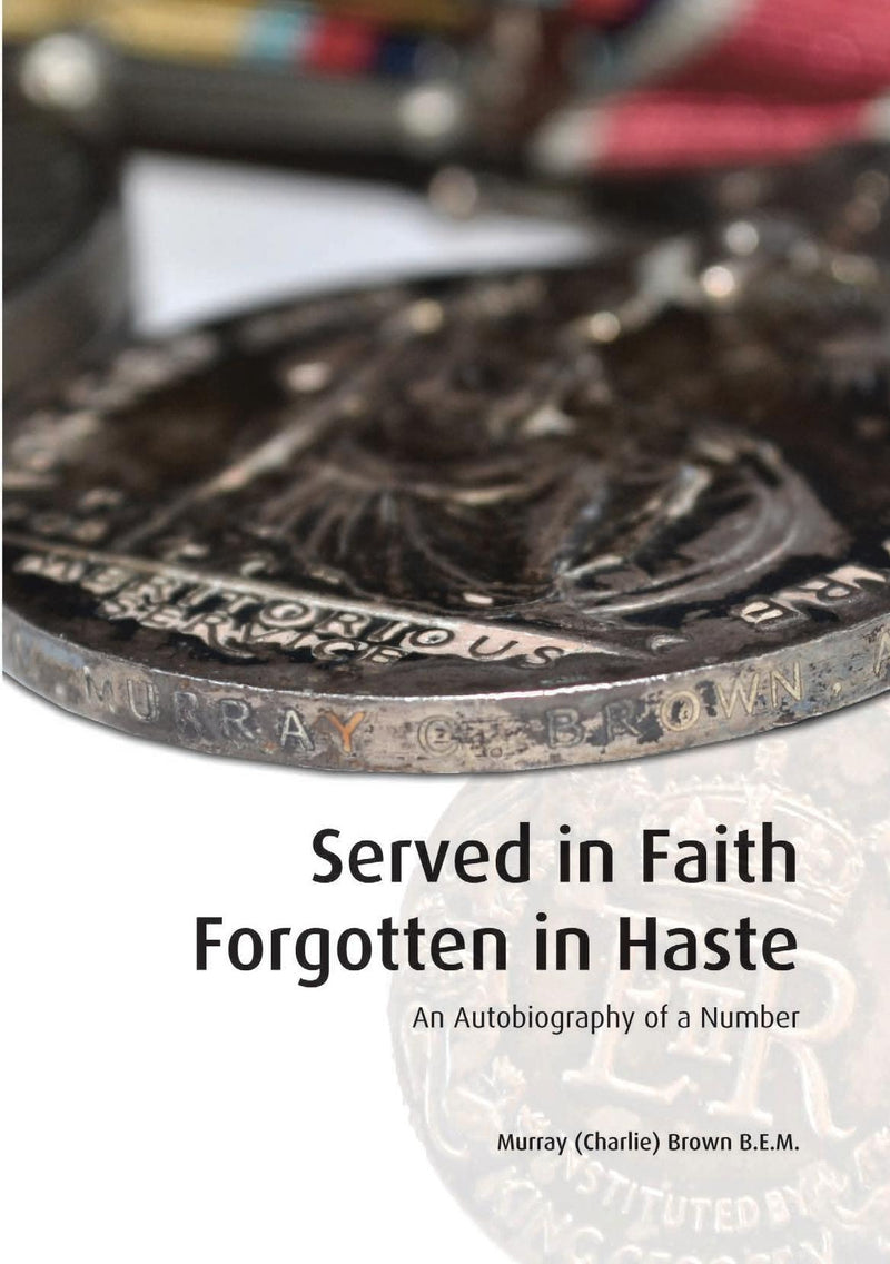 Served in Faith Forgotten in Haste
