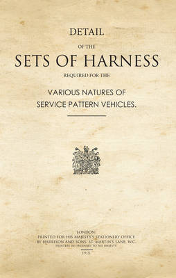 Details of the Sets of Harness Required for the Various Natures of Service Pattern Vehicles