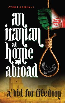 An Iranian at Home & Abroad