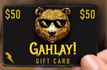 Load image into Gallery viewer, GAHLAY! Gift Cards w/ FREE digital delivery