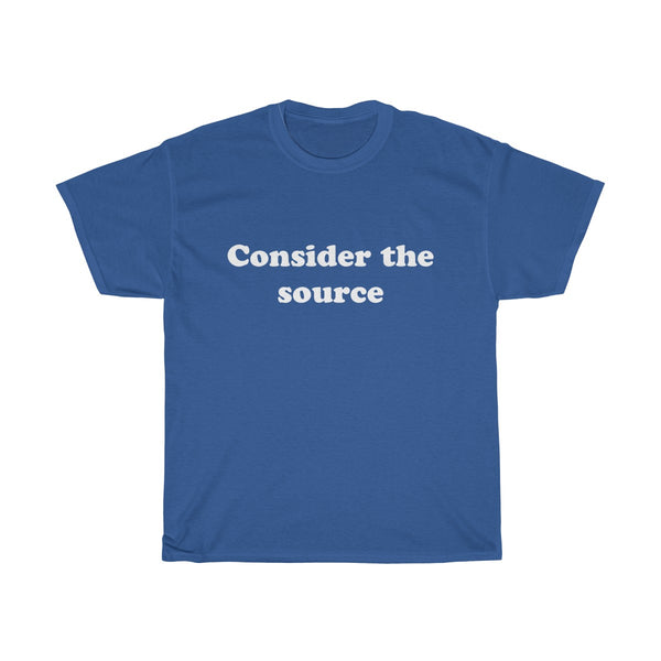 Consider the Source Heavy Cotton Tee