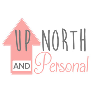 Up North And Personal
