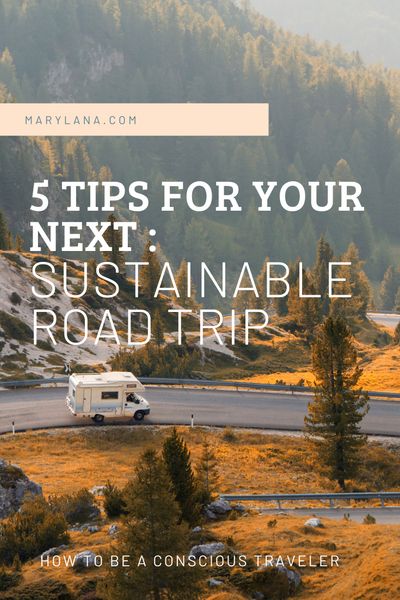 Tips and Tricks for your next sustainable road trip