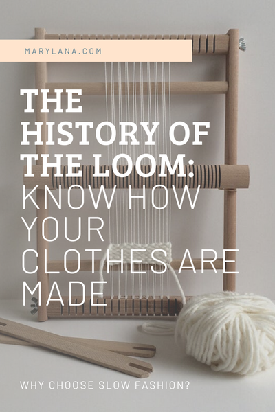History of the Loom: Know how your clothes are made