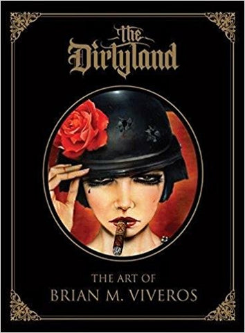 The Dirty Land by Brian Viveros (unsigned)