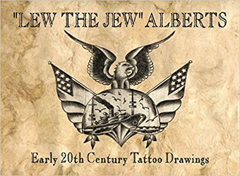 """Lew The Jew"" Alberts - Early 20th Century Tattoo Drawings"