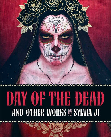 Day of the Dead and Other Works by Sylvia Ji