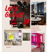 Let's Go Out! - Interiors and Architecture for Restaurants and Bars