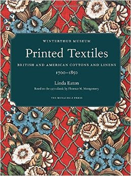 Printed Textiles - British and American Cottons and Linens 1700-1850