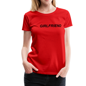 ExGirlfriend Women's Premium T-Shirt - QSR-Unlimited