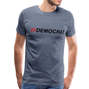 ExDemocrat Men's Premium T-Shirt - QSR-Unlimited