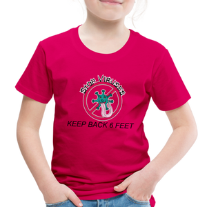 Stop Keep Back 6' Toddler Premium T-Shirt - QSR-Unlimited