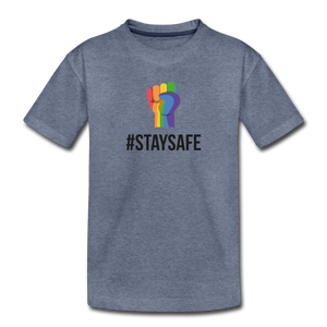 #StaySafe Toddler Premium T-Shirt - QSR-Unlimited