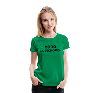 2020 Lockdown Women's Premium T-Shirt - QSR-Unlimited