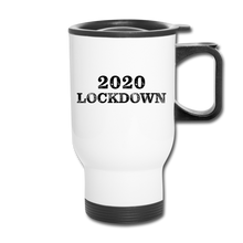 Load image into Gallery viewer, 2020 Lockdown Travel Mug - QSR-Unlimited
