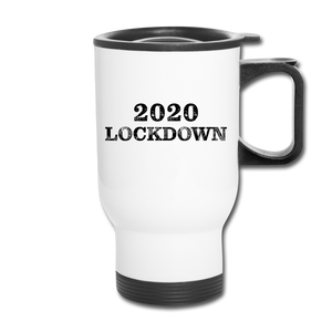 2020 Lockdown Travel Mug - QSR-Unlimited
