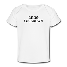 Load image into Gallery viewer, 2020 Lockdown Organic Baby T-Shirt - QSR-Unlimited