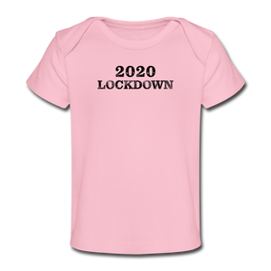 2020 Lockdown Organic Baby T-Shirt - QSR-Unlimited