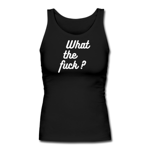 What the Fuck? Women's Longer Length Fitted Tank - QSR-Unlimited