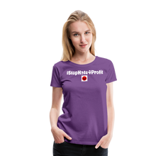 Load image into Gallery viewer, Stop Hate 4 Profit Women's Premium T-Shirt - QSR-Unlimited