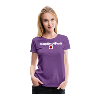 Stop Hate 4 Profit Women's Premium T-Shirt - QSR-Unlimited