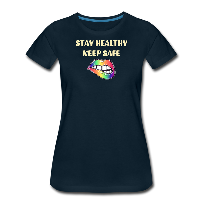 Stay Healthy Keep Safe Women's Premium T-Shirt - QSR-Unlimited