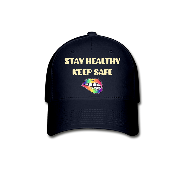 Stay Healthy Keep Safe Baseball Cap - QSR-Unlimited