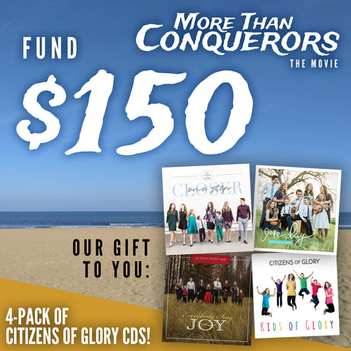 Fund $150 of More Than Conquerors - The Movie