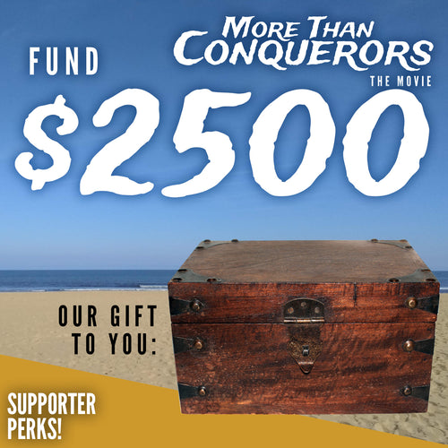 Fund $2500 of More Than Conquerors - The Movie