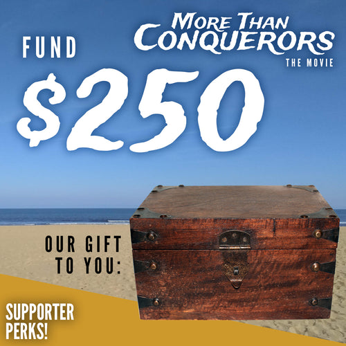 Fund $250 of More Than Conquerors - The Movie