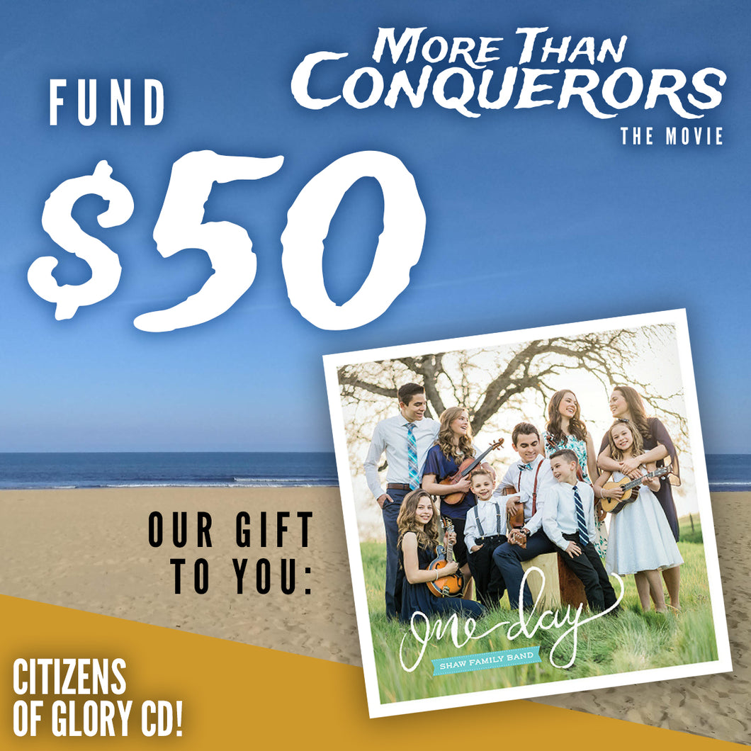 Fund $50 of More Than Conquerors - The Movie