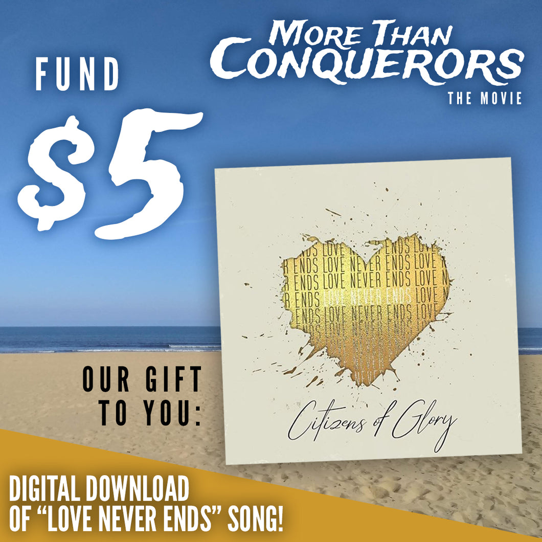 Fund $5 of More Than Conquerors - The Movie
