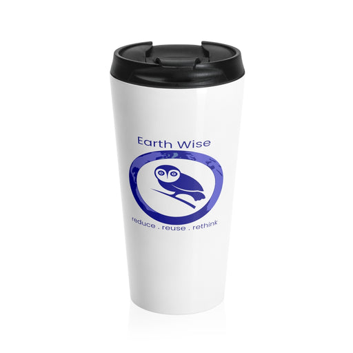 Add your Logo - Act Earth Wise Stainless Steel Travel Mug