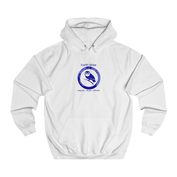 Add your Logo - Act Earth Wise Unisex College Hoodie