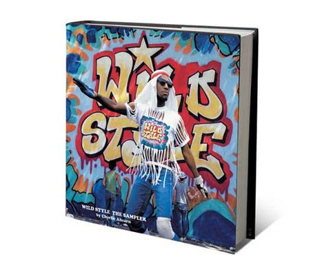 Wild Style The Sampler Hardcover