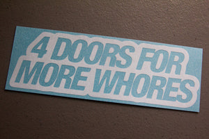 4 Doors For More Whores