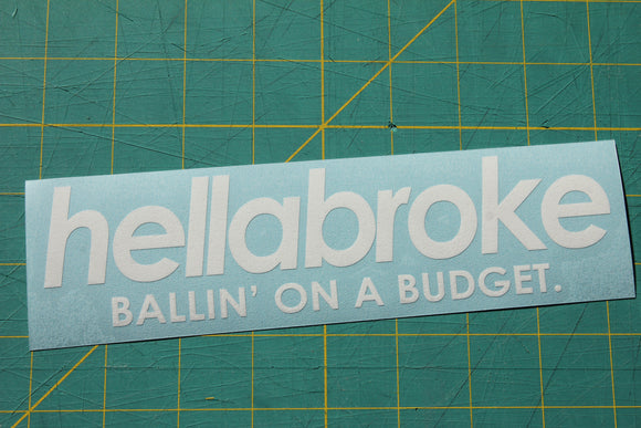 Hellabroke - Ballin' on a Budget
