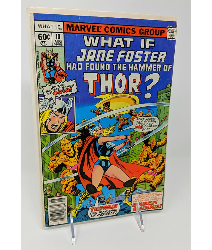 What If? #10 Jane Foster Found the Hammer of Thor? August, 1978