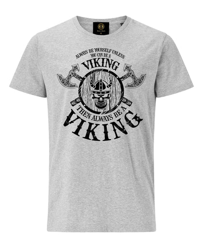 Always Be Viking T-Shirt with Axe and Shield- Grey - Pridesouvenirs
